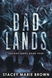 Bad Lands (Savage Lands #4) book summary, reviews and download
