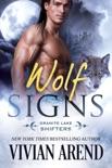 Wolf Signs: Granite Lake Wolves #1