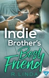 Indie and the Brother's Best Friend book summary, reviews and download