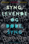 Syng, levende og døde, syng book summary, reviews and downlod