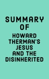 Summary of Howard Therman's Jesus and the Disinherited book summary, reviews and downlod