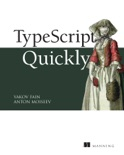 TypeScript Quickly book summary, reviews and download