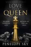 Love Your Queen book summary, reviews and downlod