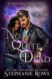 Not Quite Dead (A NightHunter Novel) book summary, reviews and downlod