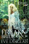 Jungle Freakn' Bride book summary, reviews and downlod