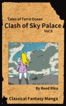 Castle in the Sky - Clash of Sky Palace Vol 9 book summary, reviews and downlod