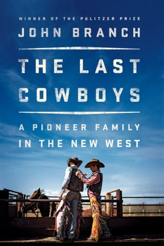 The Last Cowboys: A Pioneer Family in the New West E-Book Download