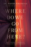 Where Do We Go from Here? book summary, reviews and download