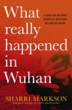 What Really Happened In Wuhan e-book