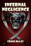 Infernal Negligence