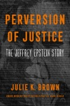 Perversion of Justice book summary, reviews and download