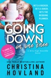Going Down on One Knee book summary, reviews and downlod