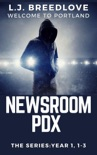 Newsroom PDX book summary, reviews and downlod