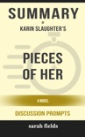 Pieces of Her: A Novel by Karin Slaughter (Discussion Prompts) book summary, reviews and downlod