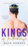 Kings of Rittenhouse - Shameless King Prequel book summary, reviews and download