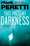 This Present Darkness book summary, reviews and download