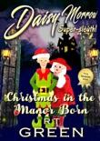 Daisy Morrow, Super-sleuth: Christmas in the Manor Born