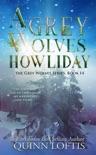 A Grey Wolves Howliday e-book