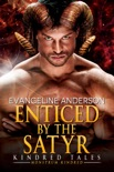 Enticed by the Satyr: A book of the Monstrum Kindred e-book