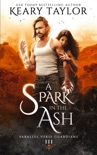 A Spark in the Ash book summary, reviews and downlod
