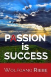 Passion is Success book summary, reviews and downlod