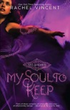 My Soul to Keep book summary, reviews and downlod