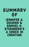 Summary of Jennifer A. Doudna & Samuel H. Sternberg's A Crack in Creation book summary, reviews and downlod