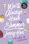 We'll Always Have Summer book summary, reviews and download