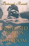 Proposed Roads to Freedom book summary, reviews and download