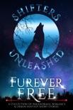 Furever Free: A Collection of Paranormal Romance & Urban Fantasy Short Stories e-book