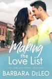 Making the Love List (Tall, Dark and Driven - Book1) book summary, reviews and download