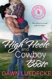 High Heels and Cowboy Boots book summary, reviews and download