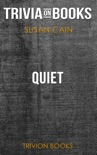 Quiet: The Power of Introverts in a World That Can't Stop Talking by Susan Cain (Trivia-On-Books) book summary, reviews and downlod