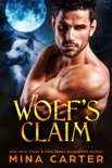 Wolf's Claim book summary, reviews and downlod