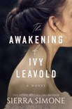 The Awakening of Ivy Leavold book summary, reviews and download