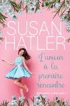 L'amour à la première rencontre book summary, reviews and downlod