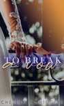 To Break a Vow book summary, reviews and downlod