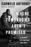 Where Tomorrows Aren't Promised book summary, reviews and download