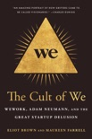 The Cult of We book summary, reviews and download