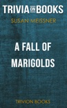 A Fall of Marigolds by Susan Meissner (Trivia-On-Books) book summary, reviews and downlod