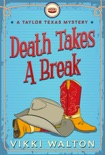 Death Takes A Break book summary, reviews and download