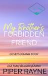 My Brother's Forbidden Friend book summary, reviews and download