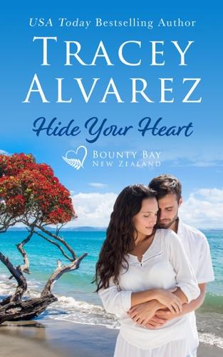 Hide Your Heart by Tracey Alvarez E-Book Download