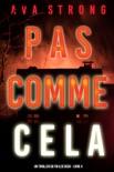 Pas comme cela (Un thriller du FBI Ilse Beck – Livre 4) book summary, reviews and downlod