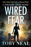 Wired Fear book summary, reviews and download