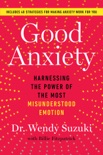 Good Anxiety book summary, reviews and download