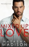 Mixed Up Love book summary, reviews and downlod
