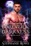 Forever in Darkness (novella) (Order of the Blade, Book Four) book summary, reviews and downlod
