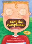 Carl the Complainer book summary, reviews and download