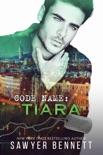 Code Name: Tiara book summary, reviews and download